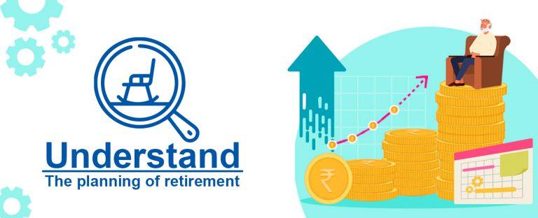Understanding retirement planning?