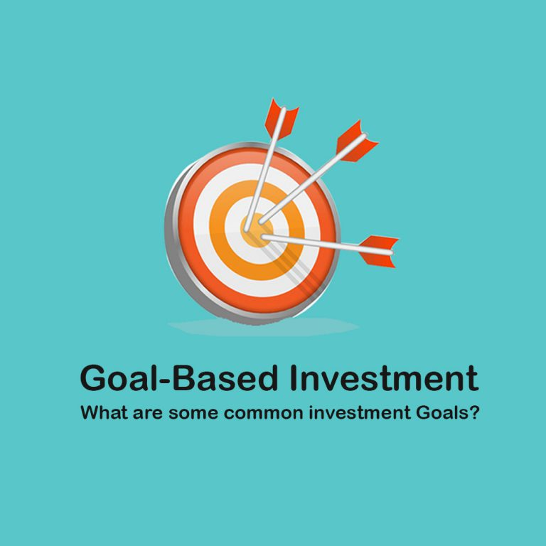 <p style='line-height:1.4; font-size:1.2em'>   Goal-Based Investment: What are some common investment Goals?  </p>